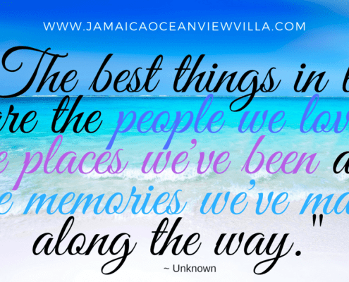 jamaica vacation The Best Things in Life