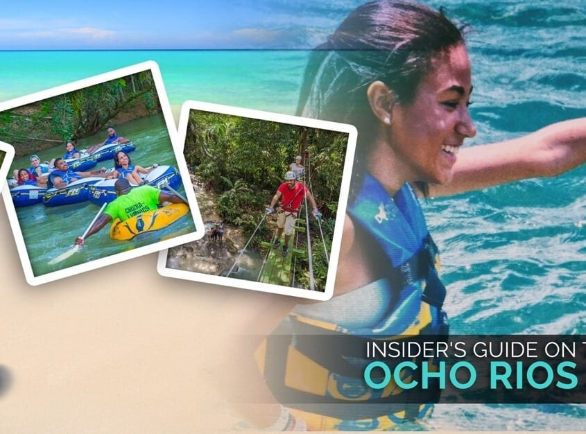 Insider's Guide on Thrills & Adventures in Ocho Rios